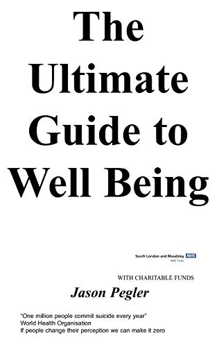 The ultimate guide to well being: Pegler, j