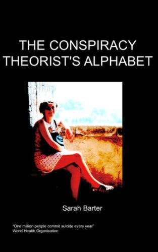 9781847470102: The Conspiracy Theorist's Alphabet