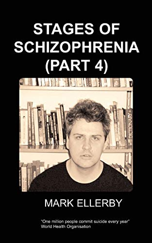 9781847470874: Stages of Schizophrenia, the (Part 4)
