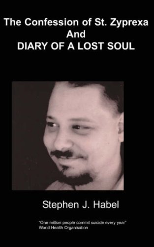 9781847471789: The Confession Of Saint Zyprexa &The Diary of a lost soul