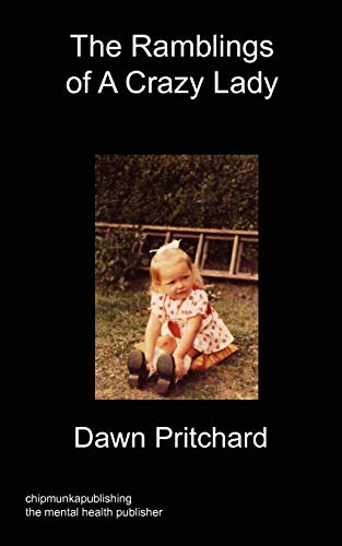 The Ramblings of A Crazy Lady: Dawn Pritchard