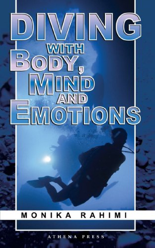 Diving with Body, Mind and Emotions: Rahimi, Monika