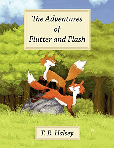 9781847482440: The Adventures of Flutter and Flash