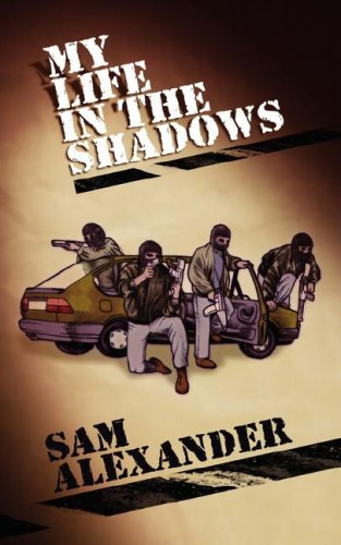 9781847482617: My Life in the Shadows
