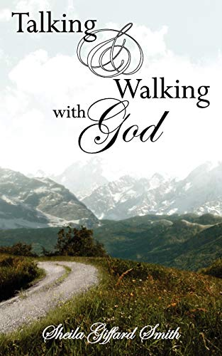 9781847482648: Talking and Walking with God
