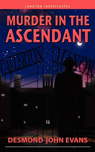 Murder in the Ascendant: Desmond John Evans