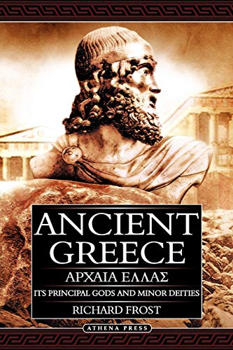 9781847483737: Ancient Greece: Its Principal Gods and Minor Deities