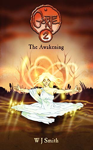 Gorte 2: The Awakening: Smith, W. J.