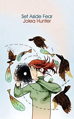 Set Aside Fear (Paperback): Jolea Hunter