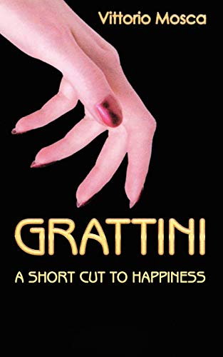 9781847485601: Grattini: A Short Cut to Happiness
