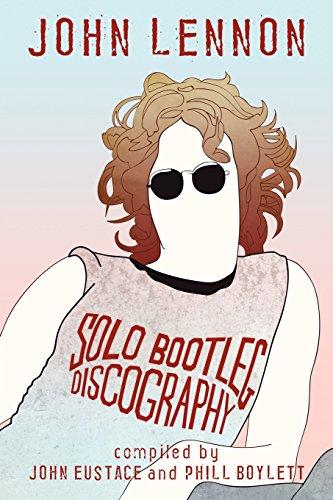9781847485670: John Lennon: Solo Bootleg Discography