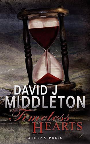 Timeless Hearts: David J Middleton
