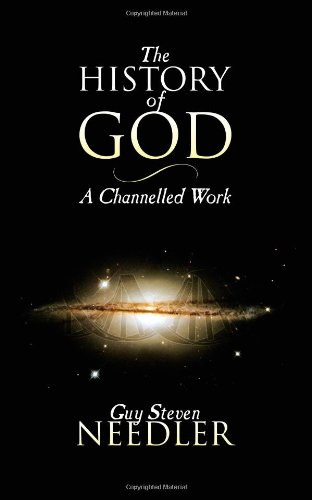 9781847487315: The History of God: A Channelled Work