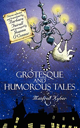 9781847487483: Grotesque and Humorous Tales