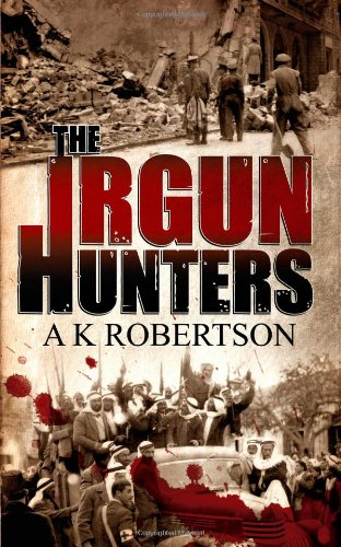 9781847487933: The Irgun Hunters