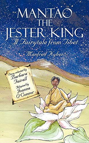 9781847488176: Mantao the Jester King: A Fairytale from Tibet