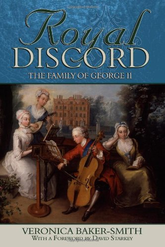 9781847489296: Royal Discord: The Family of George II