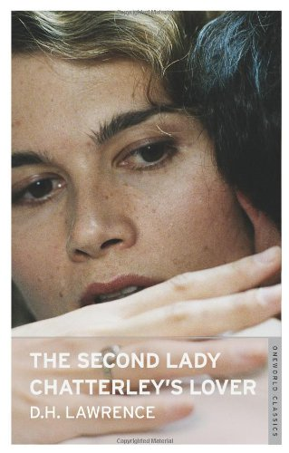 9781847490193: The Second Lady Chatterley's Lover (Oneworld Classics)