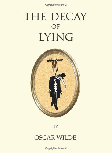 9781847490674: The Decay of Lying (Oneworld Classics)