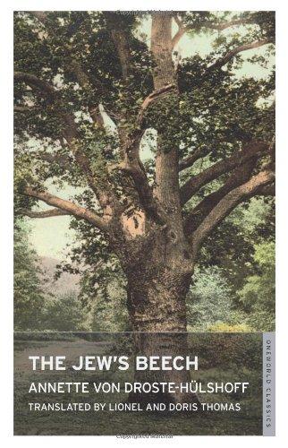 The Jew's Beech (Oneworld Classics): Annette von Druste-Hulshoff