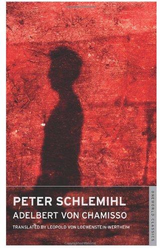 9781847490803: Peter Schlemihl (Oneworld Classics)