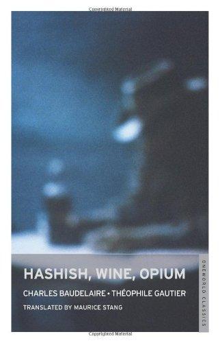 9781847490933: Hashish, Wine, Opium