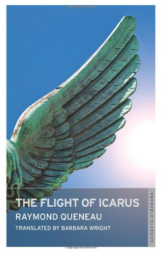 9781847491022: Flight of Icarus (Oneworld Modern Classics)