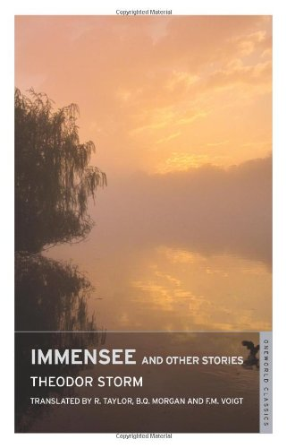 Immensee and Other Stories (Oneworld Classics): Theodor Storm, F.
