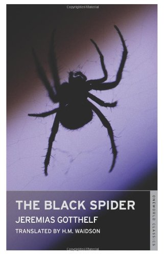 The Black Spider (Oneworld Classics): Jeremias Gotthelf