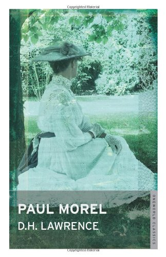 Paul Morel (Oneworld Modern Classics): D.H. Lawrence