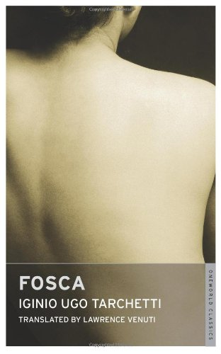 9781847491282: Fosca (Oneworld Classics)