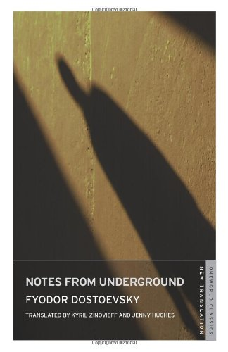 9781847491619: Notes from Underground (Oneworld Classics)