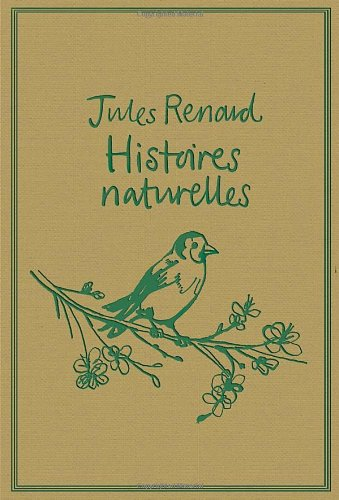 9781847491701: Histoires Naturelles (Oneworld Classics)