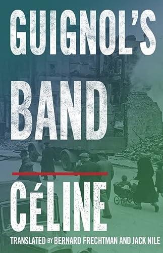 9781847491992: Guignol's Band