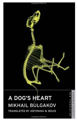9781847492012: Dog's Heart (Oneworld Classics)