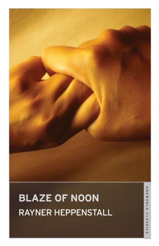 9781847492029: Blaze of Noon (Oneworld Classics)