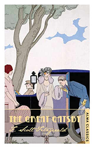 9781847492586: The Great Gatsby (The Complete Fitzgerald's Collection - Alma Classics) (The F. Scott Fitzgerald Collection)