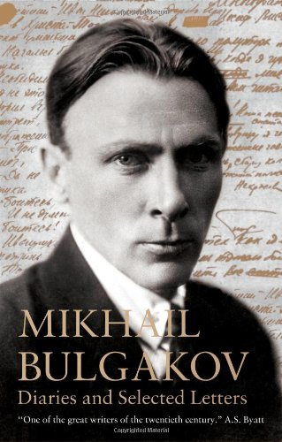 Diaries and Selected Letters (Alma Classics) (1847493033) by Bulgakov, Mikhail