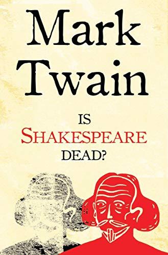 9781847493071: Is Shakespeare Dead? (Alma Classics)