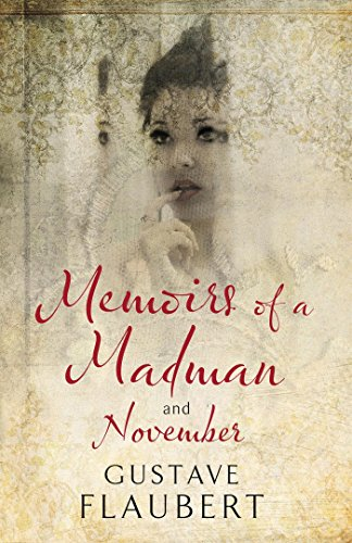9781847493255: Memoirs of a Madman and November (Alma Classics)