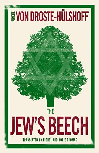The Jew s Beech (Paperback): Annette von Droste-Hülshoff