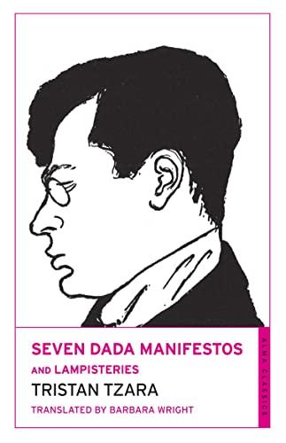 9781847493620: Seven Dada Manifestos and Lampisteries