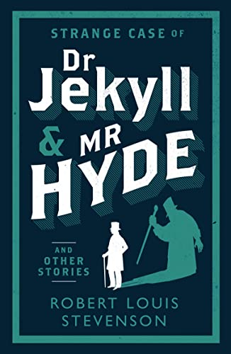 9781847493781: Strange Case of Dr Jekyll and Mr Hyde and Other Stories (Evergreens)