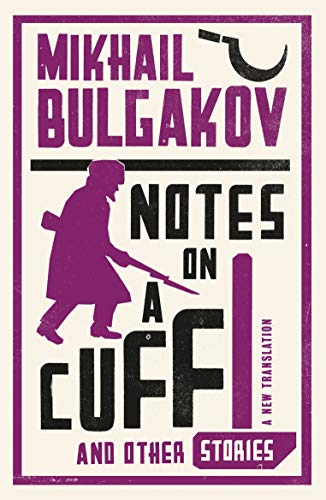 9781847493873: Notes on a Cuff and Other Stories: New Translation (Alma Classics)