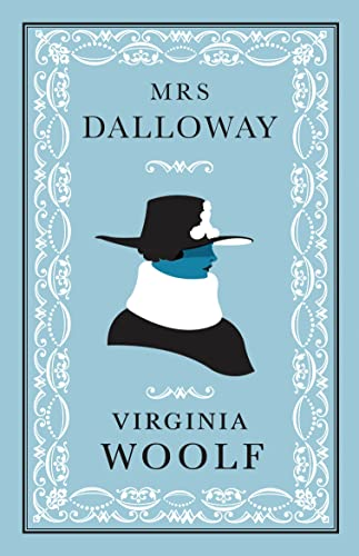 Mrs Dalloway (Alma Classics Evergreens): Virginia Woolf