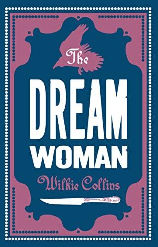 9781847494061: The Dream Woman