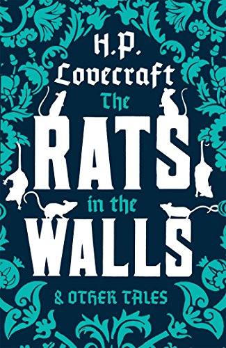 9781847494153: Rats in the Walls and Other Tales (Alma Classics)