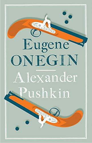 Eugene Onegin (Alma Classics Evergreens): Alexander Pushkin