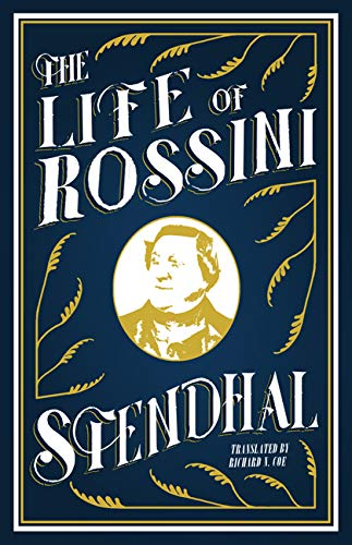 9781847494474: The Life of Rossini