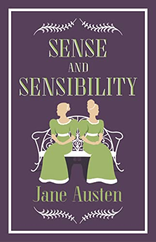 Sense and Sensibility (Alma Classics Evergreens): Austen, Jane